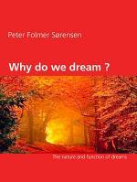 Why do we dream ?
