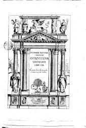 Onuphrij Panuinij Veronensis Antiquitatum Veronensium libri 8