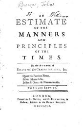 An estimate of the manners and principles of the times: Volume 1