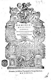Dominici Mellinii ... In veteres quosdam scriptores, maleuolos Christiani nominis obtrectatores. Libri quatuor