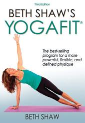 Beth Shaw's Yogafit 3rd Edition