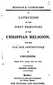 A catechism of the first principles of the Christian religion: Volume 1