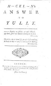 M-ckl-n's Answer to Tully. [A satire on the lectures of Charles Macklin.]