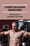 Chest Building Exercises