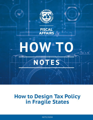 How to Design Tax Policy in Fragile States
