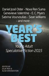 Year's Best YA Speculative Fiction 2015