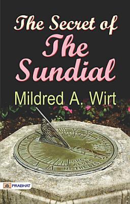 The Secret of the Sundial