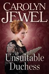 An Unsuitable Duchess: A Regency Romance Novella