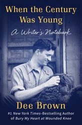 When The Century Was Young Book PDF