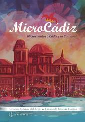 MicroCádiz: Microcuentos a Cádiz y su Carnaval