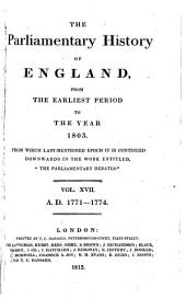 "The Parliamentary History of England from the Earliest Period to the Year 1803: From which Last-mentioned Epoch it is Continued Downwards in the Work Entitled ""Hansard's Parliamentary Debates."" V. 1-36; 1066/1625-1801/03, Volume 17"