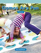 Los juegos son divertidos (Games Are Fun)