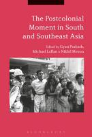 The Postcolonial Moment in South and Southeast Asia PDF