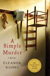 A Simple Murder: A Mystery