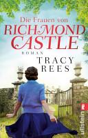 Die Frauen von Richmond Castle PDF