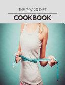 The 20/20 Diet Cookbook