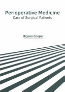 Perioperative Medicine  Care of Surgical Patients