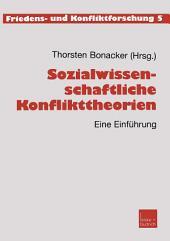 Sozialwissenschaftliche Konflikttheorien: Eine Einführung, Ausgabe 2