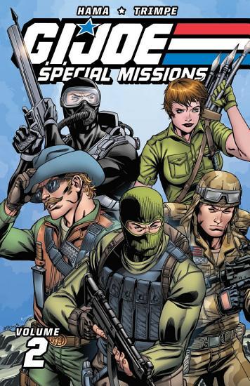 Classic G I  JOE  Special Missions  Vol  2 PDF