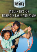 Insider Tips for Fishing in Lakes and Ponds