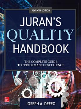Juran s Quality Handbook  The Complete Guide to Performance Excellence  Seventh Edition PDF