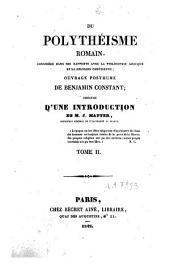 Du polythéisme romain, considéré dans ses rapports avec la philosophie grecque et la religion chrétienne: Volume1