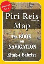 Piri Reis Map - Kitab-ı Bahriye - Book on Navigation