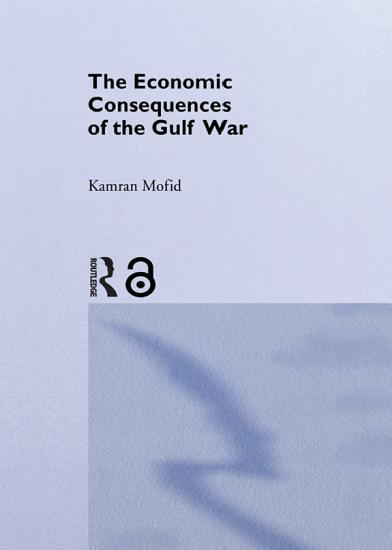 The Economic Consequences of the Gulf War PDF