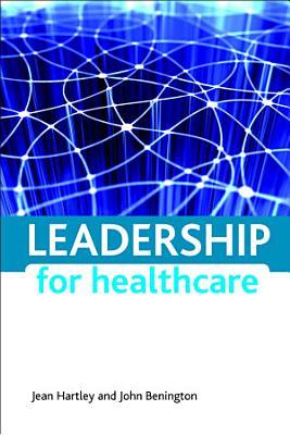 Leadership for Healthcare PDF