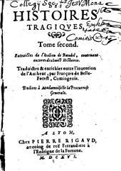Les Histoires Tragiques: Devisé en sept livres, Volume2
