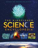 The Kingfisher Science Encyclopedia