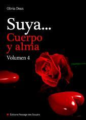 Suya, cuerpo y alma - Volumen 4