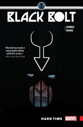 Black Bolt Vol. 1: Hard Time