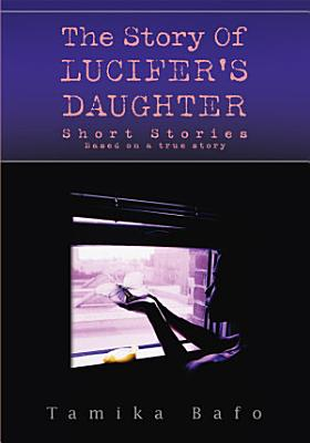The Story of Lucifer s Daughter