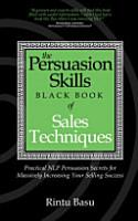 The Persuasion Skills Black Book of Sales Techniques PDF