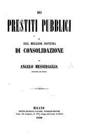 Dei prestiti publici e del miglior sistema di consolidazione