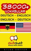 38000  Deutsch   Englisch Englisch   Deutsch Vokabular PDF