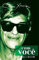 Chico Xavier Com Voc   PDF
