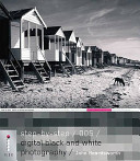 Step By Step Digital Black And White Photography Book PDF