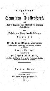 Lehrbuch des gemeinen Civilrechtes: nach Heise's Grundriß eines Systems des gemeinen Civilrechtes zum Behuf von Pandecten-Vorlesungen, Band 2