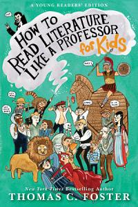 How to Read Literature Like a Professor  For Kids Book