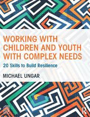 Working with Children and Youth with Complex Needs PDF
