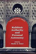 Rabbinic Authority and Personal Autonomy PDF