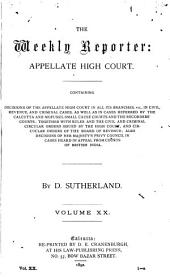 The Weekly Reporter: Appellate High Court, Volume 20