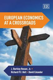 European Economics at a Crossroads