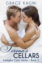 Serena's Cellars: Famiglia Conti Series - Book 3