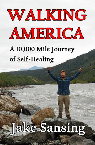 Download Walking America  A 10 000 Mile Journey of Self Healing Book