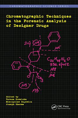 Chromatographic Techniques in the Forensic Analysis of Designer Drugs