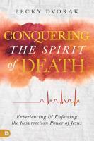Conquering the Spirit of Death PDF