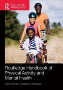 Routledge Handbook of Physical Activity and Mental Health